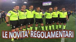 Serie A, le nuove regole: dalla rimessa ai falli di mano, da