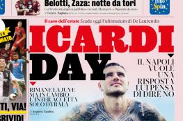 """La rassegna stampa di giovedì 22 agosto – Le prime pagine di calcio: """"Icardi day"""" [FOTO]"""
